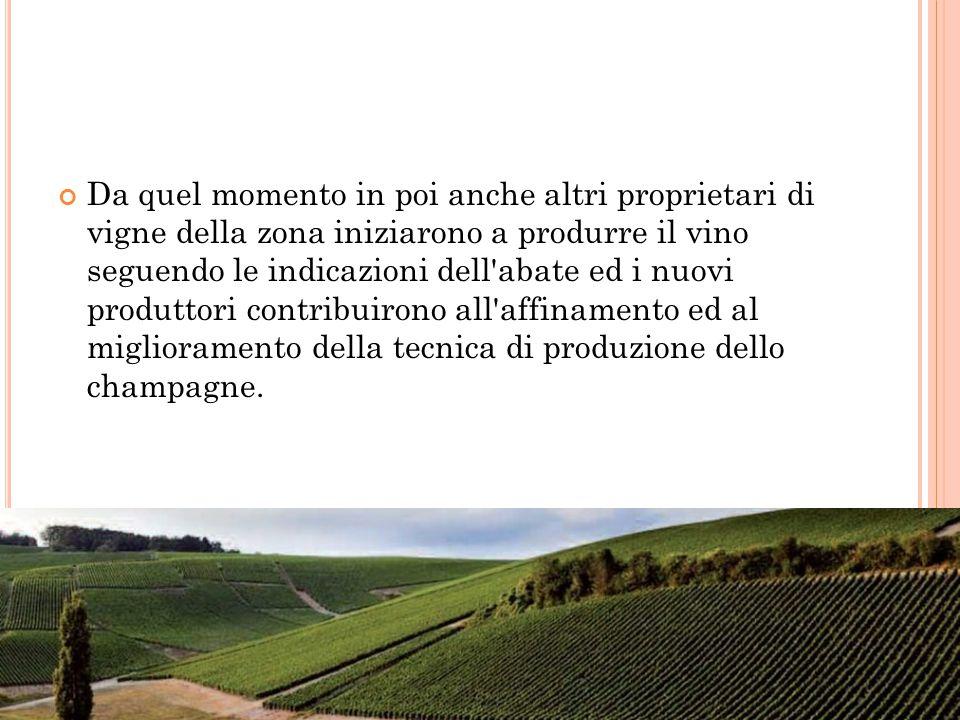 Da quel momento in poi anche altri proprietari di vigne della zona iniziarono a produrre il vino seguendo le indicazioni dell'abate ed i nuovi produtt