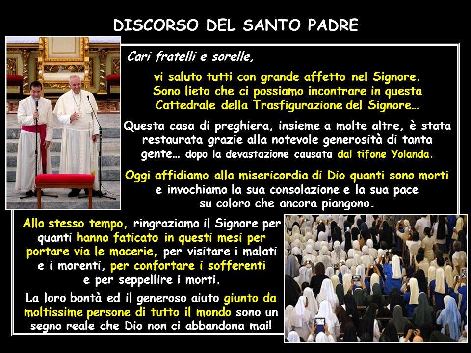 15,30 - Incontro con Sacerdoti, Religiose, Religiosi, Seminaristi e famiglie dei superstiti. Cattedrale di Palo