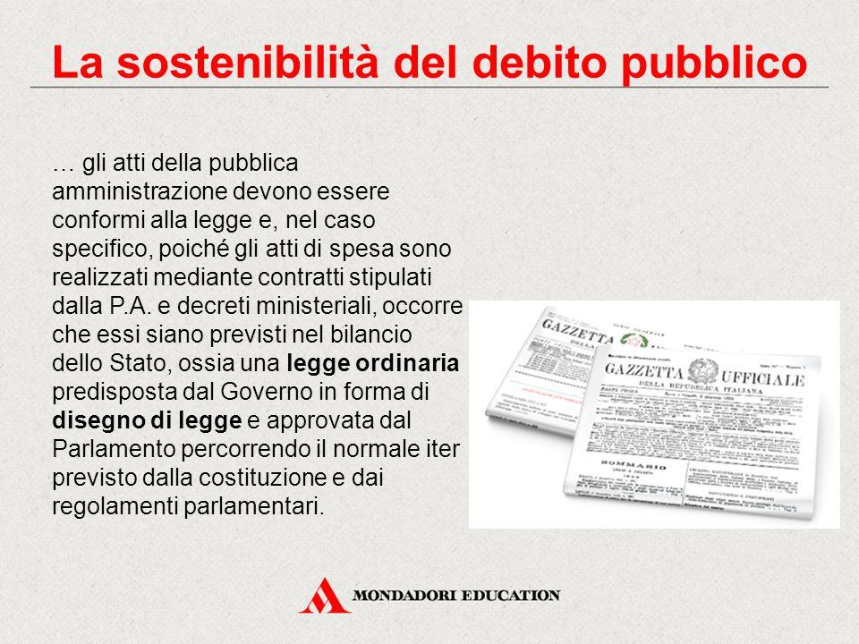 … gli atti della pubblica amministrazione devono essere conformi alla legge e, nel caso specifico, poiché gli atti di spesa sono realizzati mediante c