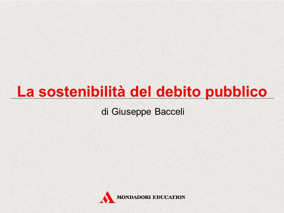 La sostenibilità del debito pubblico di Giuseppe Bacceli
