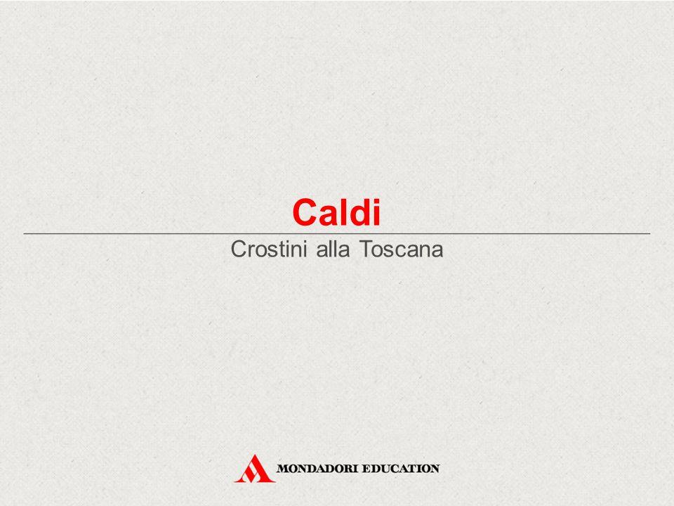 Caldi Crostini alla Toscana
