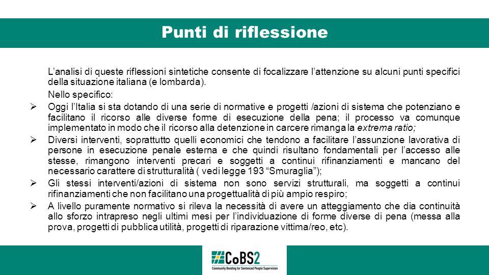 Punti di riflessione L'analisi di queste riflessioni sintetiche consente di focalizzare l'attenzione su alcuni punti specifici della situazione italia