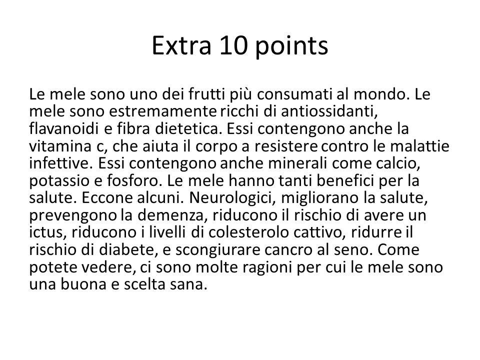 Extra 10 points Le mele sono uno dei frutti più consumati al mondo.