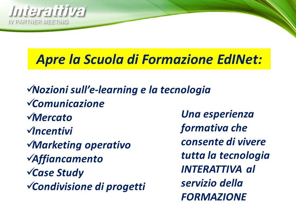 Apre la Scuola di Formazione EdINet: Nozioni sull'e-learning e la tecnologia Comunicazione Mercato Incentivi Marketing operativo Affiancamento Case St
