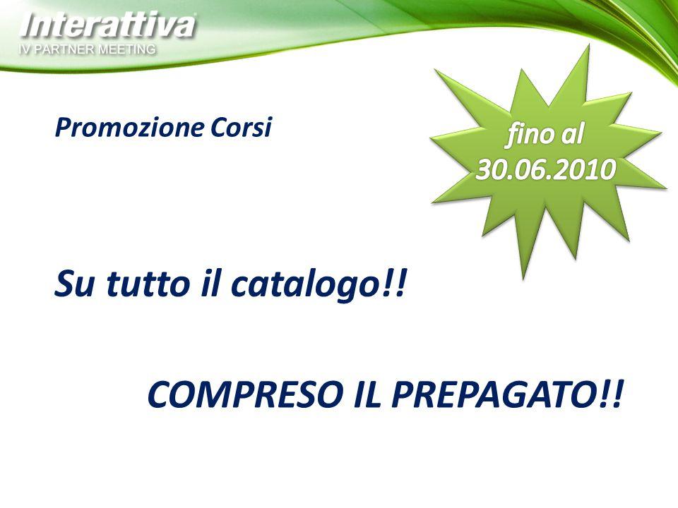 Promozione Corsi Su tutto il catalogo!! COMPRESO IL PREPAGATO!!