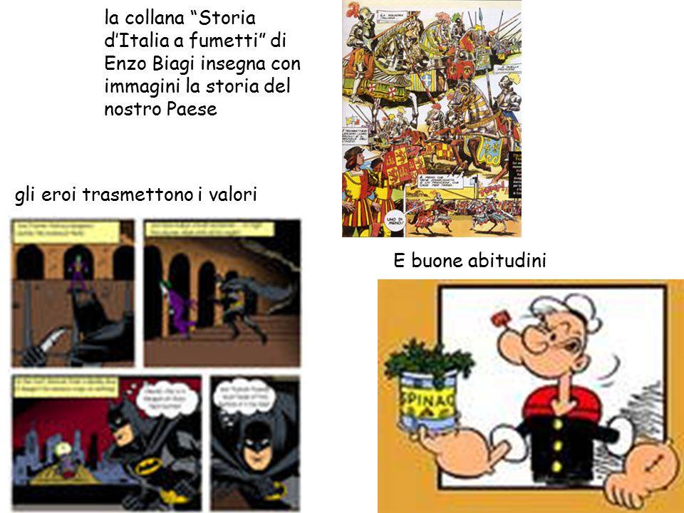 """la collana """"Storia d'Italia a fumetti"""" di Enzo Biagi insegna con immagini la storia del nostro Paese gli eroi trasmettono i valori E buone abitudini"""
