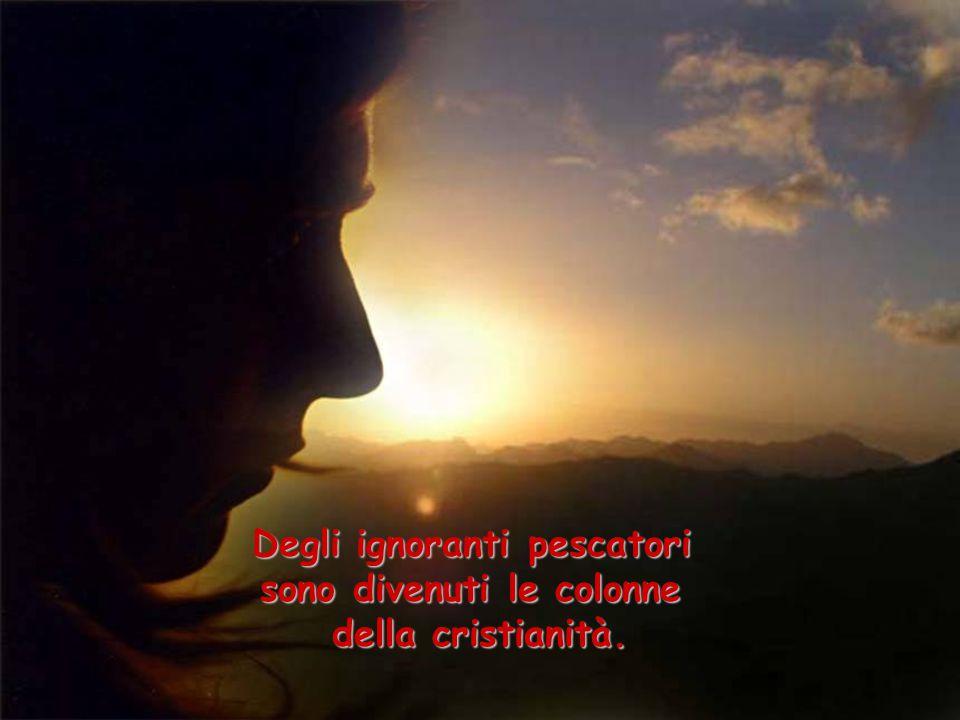 Maria ne è un esempio. Una oscura ragazza di Nazareth è da secoli la donna più amata e venerata dagli uomini. Un povero falegname è divenuto il modell