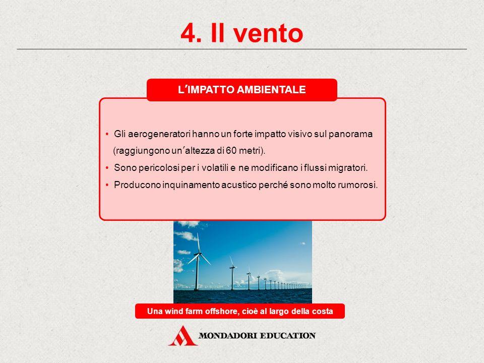4. Il vento GLI AEROGENERATORI