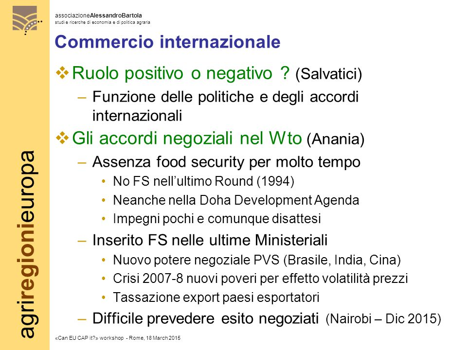 agriregionieuropa associazioneAlessandroBartola studi e ricerche di economia e di politica agraria «Can EU CAP it?» workshop - Rome, 18 March 2015 Com