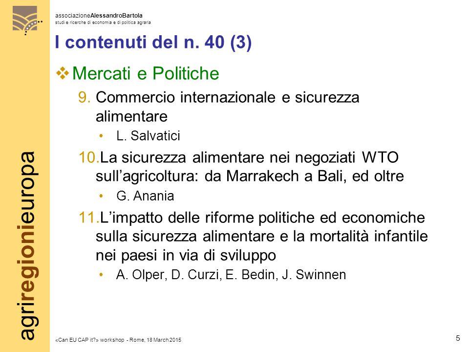 agriregionieuropa associazioneAlessandroBartola studi e ricerche di economia e di politica agraria «Can EU CAP it?» workshop - Rome, 18 March 2015 I c
