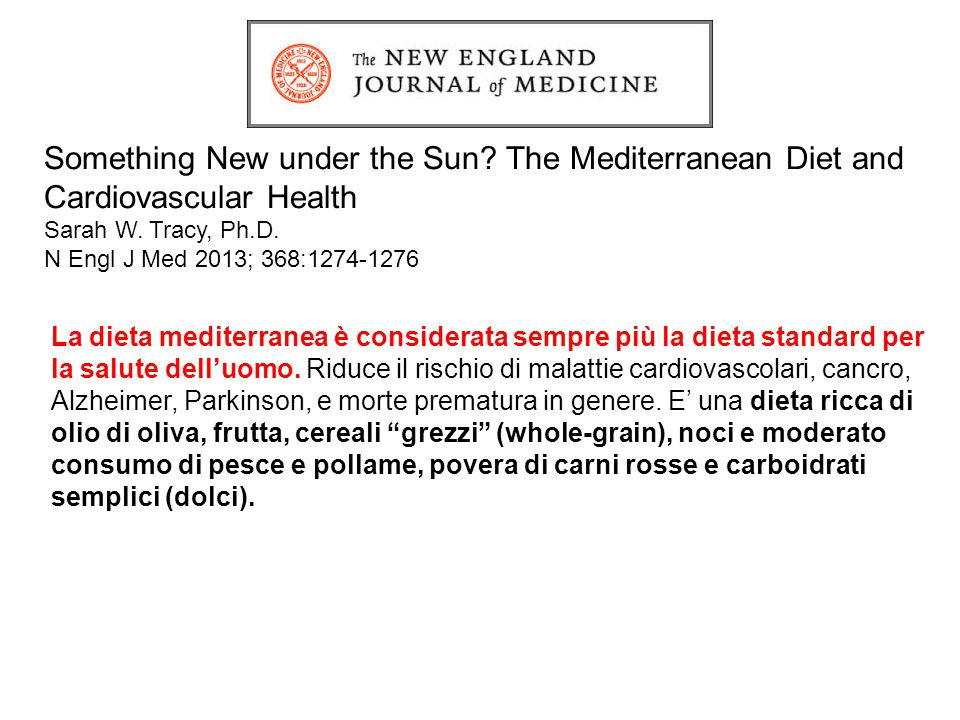 Something New under the Sun.The Mediterranean Diet and Cardiovascular Health Sarah W.