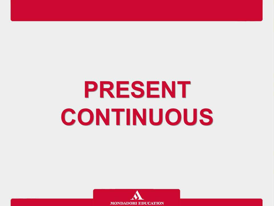Il Present continuous si usa per parlare di un avvenimento nel presente.