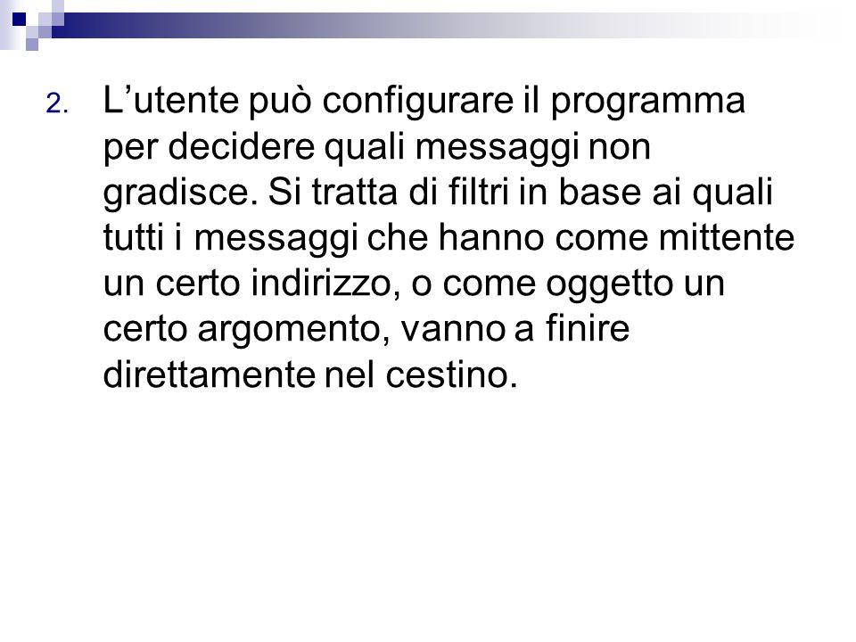 Lo spam non è solo fonte di noia, spesso è anche origine di problemi.
