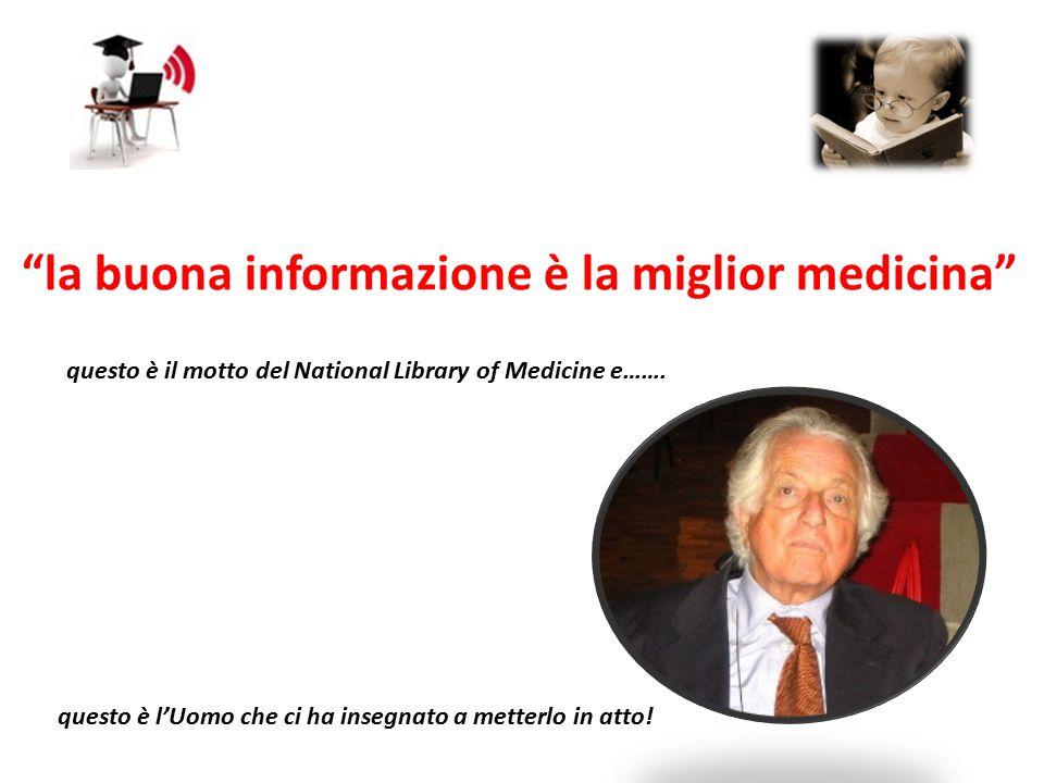 """""""la buona informazione è la miglior medicina"""" questo è il motto del National Library of Medicine e……. questo è l'Uomo che ci ha insegnato a metterlo i"""
