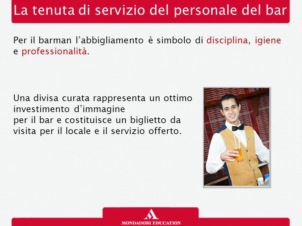 La tenuta di servizio del personale del bar Per il barman l'abbigliamento è simbolo di disciplina, igiene e professionalità.