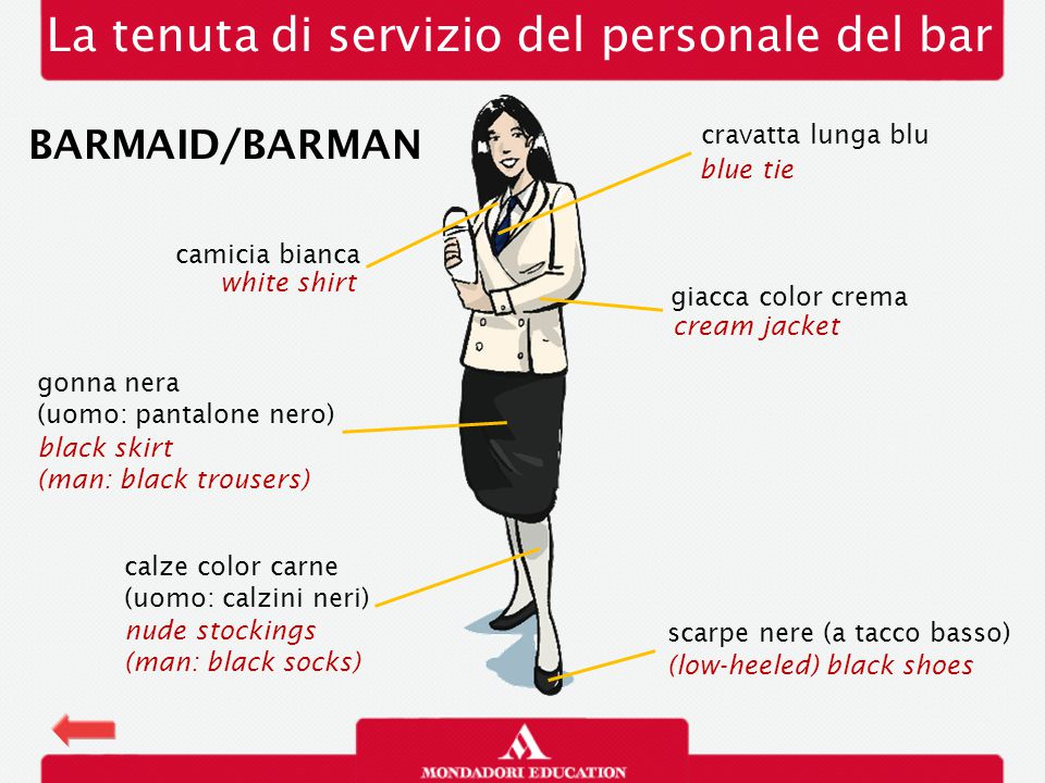 La tenuta di servizio del personale del bar farfallino bianco white bow tie calzini neri (donna: calze color carne) black socks (woman: nude stockings) COMMIS DI BAR gilet (o giacca a un petto color crema) black waistcoat / vest (Am.) (or cream jacket) white shirt camicia bianca pantalone nero (donna: gonna nera) black trousers / pants (Am.) (woman: black skirt) scarpe nere black shoes BAR ASSISTANT