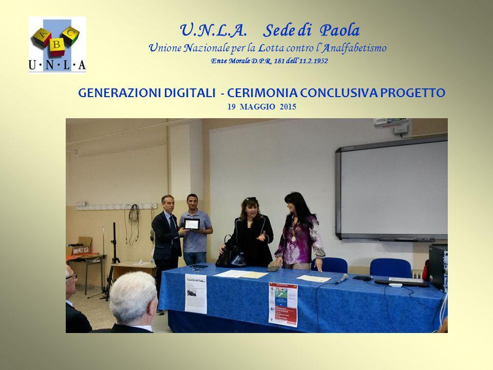 GENERAZIONI DIGITALI - CERIMONIA CONCLUSIVA PROGETTO U.N.L.A.