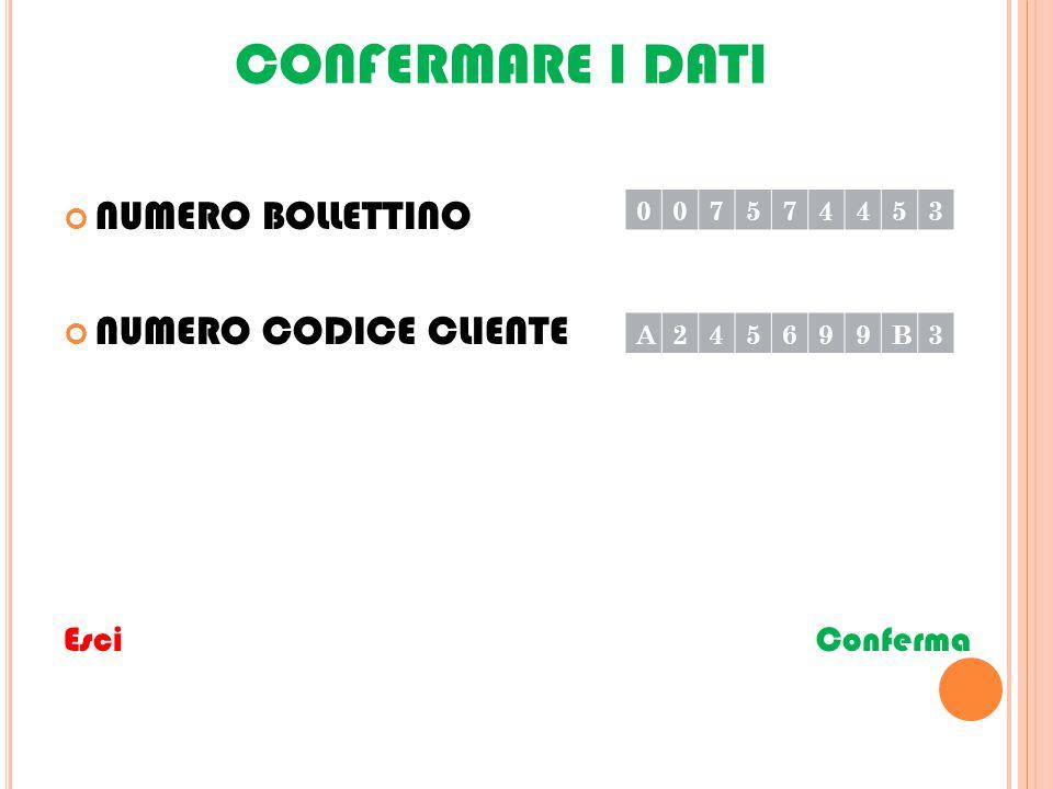 IMPORTO BOLLETTINO € Esci Conferma 147/12