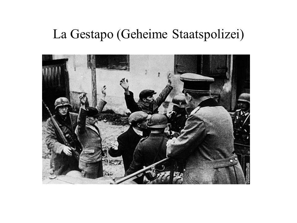 La Gestapo (Geheime Staatspolizei)