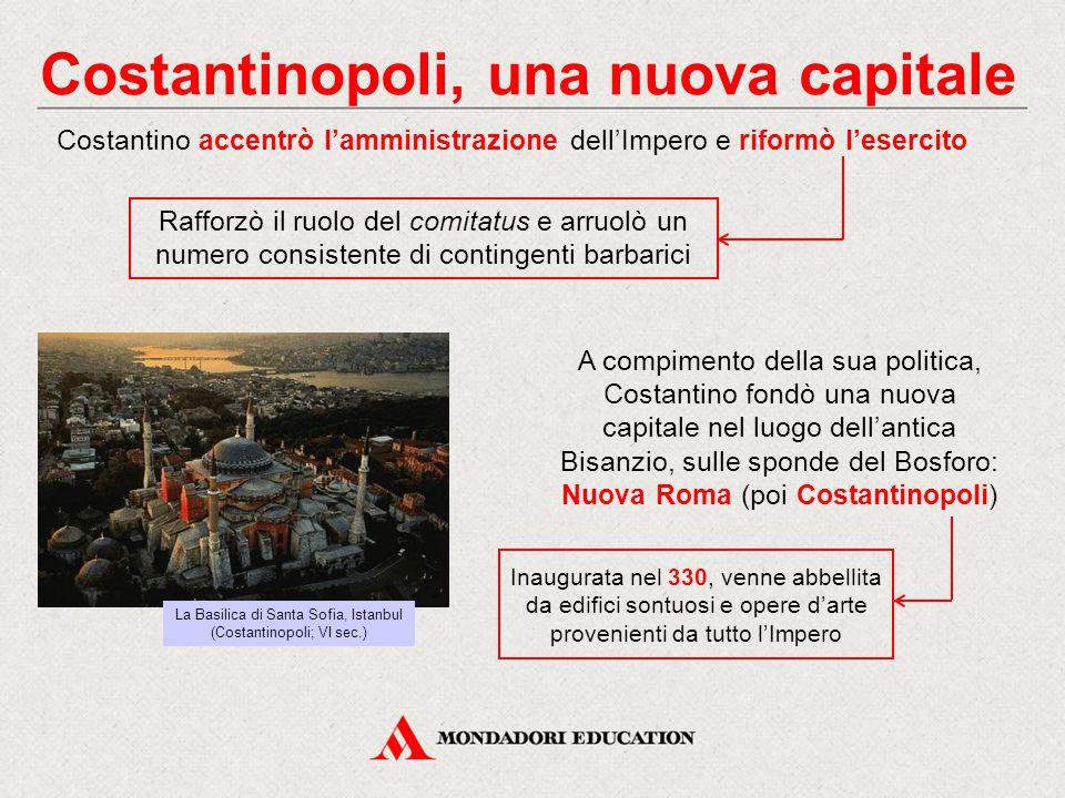 Costantinopoli, una nuova capitale A compimento della sua politica, Costantino fondò una nuova capitale nel luogo dell'antica Bisanzio, sulle sponde d