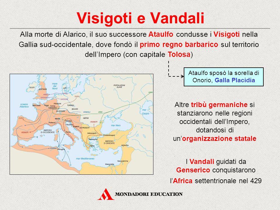 Visigoti e Vandali Alla morte di Alarico, il suo successore Ataulfo condusse i Visigoti nella Gallia sud-occidentale, dove fondò il primo regno barbar