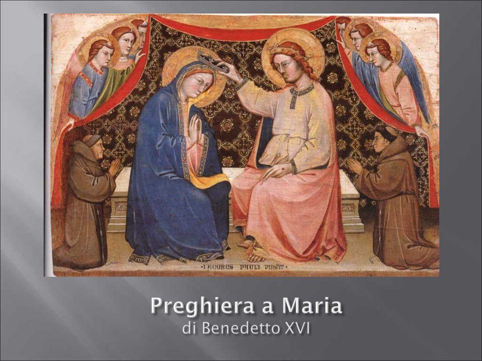 Ave Maria, Donna povera e umile, benedetta dall'Altissimo.