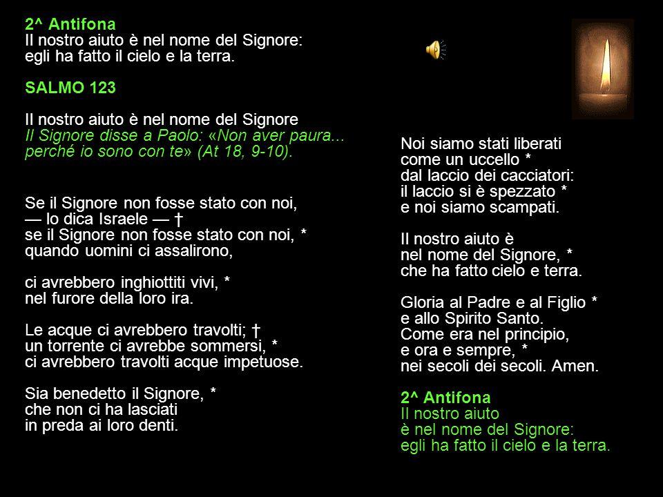 1^ Antifona Solleviamo i nostri occhi al Signore, finché di noi abbia pietà. SALMO 122 La fiducia del popolo è nel Signore Due ciechi... gridano: Sign