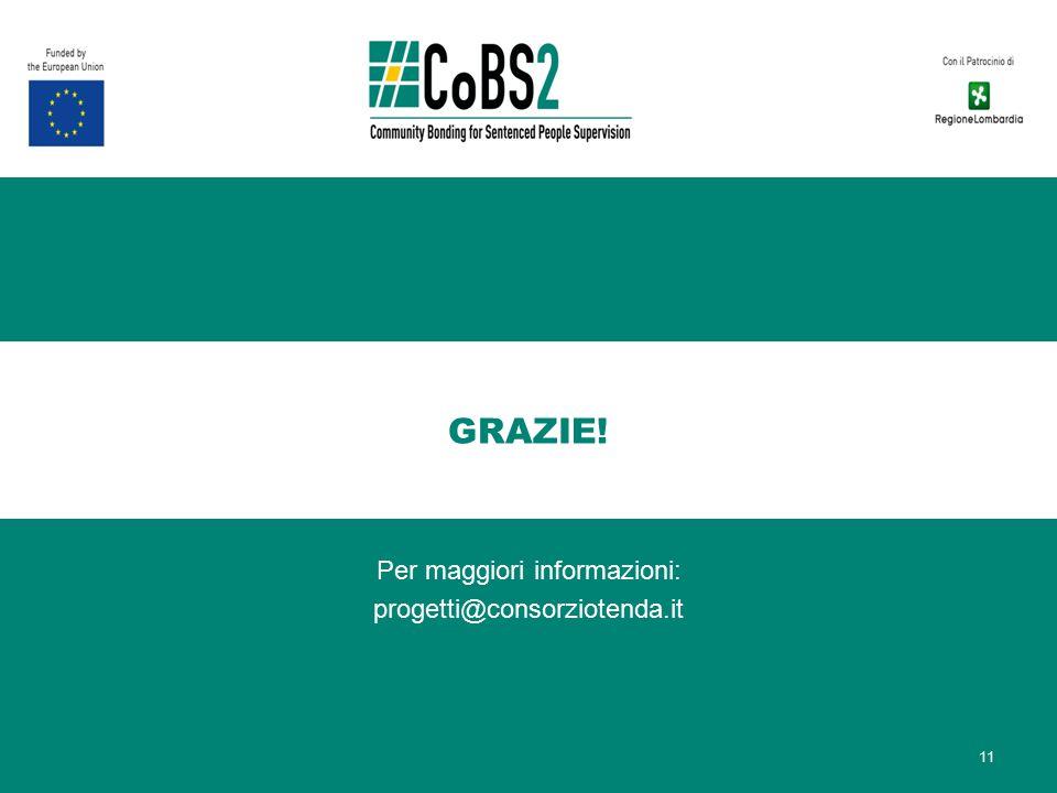 GRAZIE! Per maggiori informazioni: progetti@consorziotenda.it 11