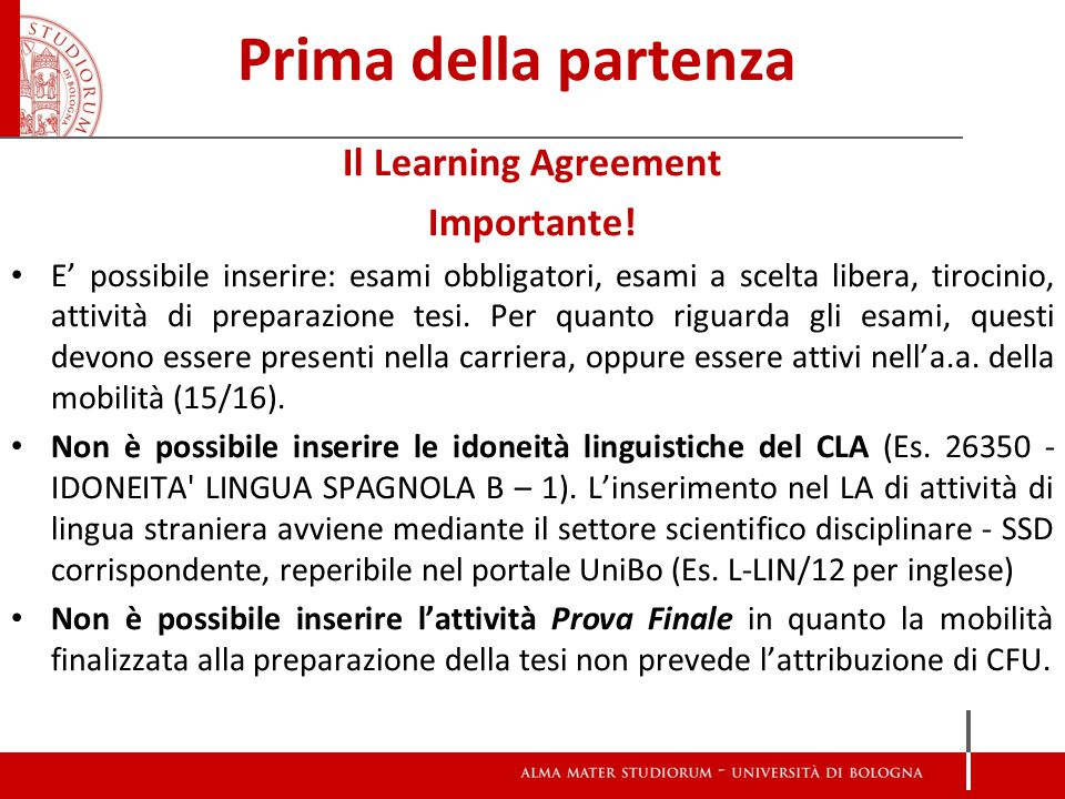 Prima della partenza Il Learning Agreement Importante.