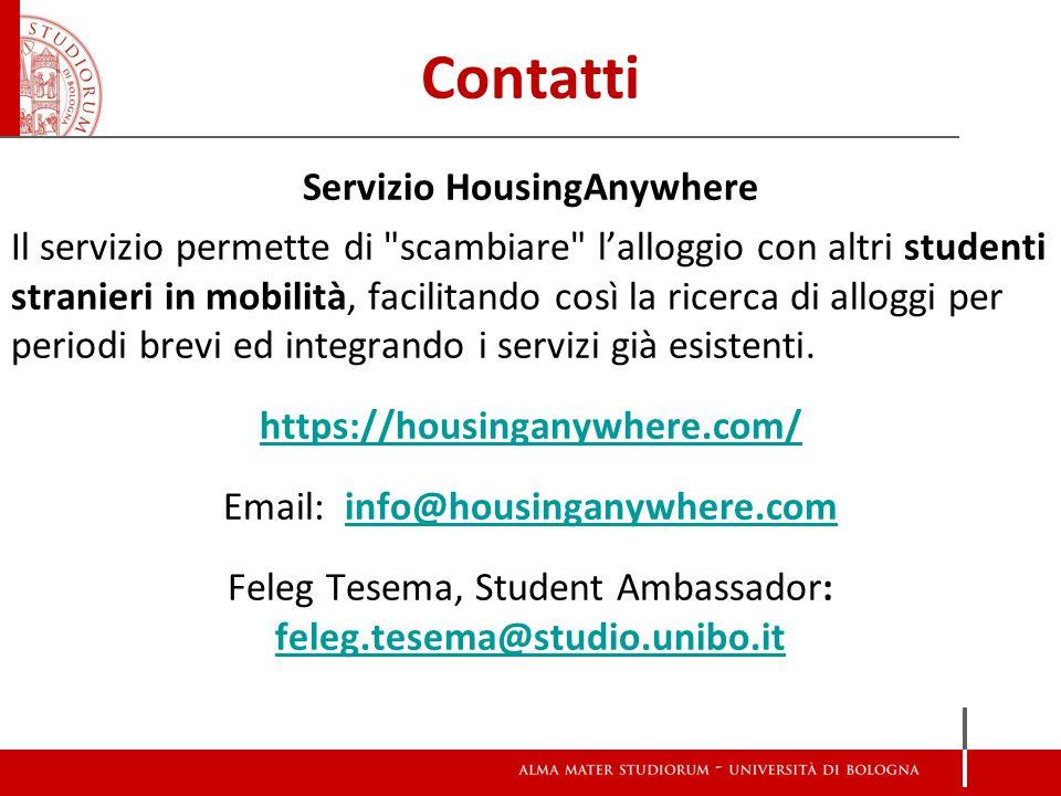 Contatti Servizio HousingAnywhere Il servizio permette di scambiare l'alloggio con altri studenti stranieri in mobilità, facilitando così la ricerca di alloggi per periodi brevi ed integrando i servizi già esistenti.