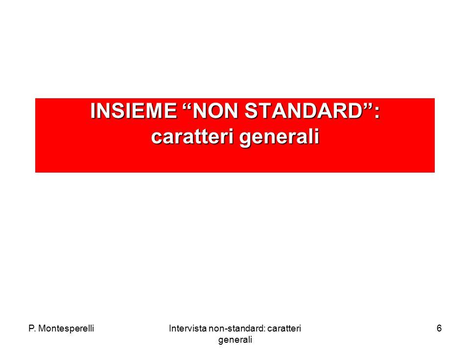 """P. MontesperelliIntervista non-standard: caratteri generali 6 INSIEME """"NON STANDARD"""": caratteri generali"""