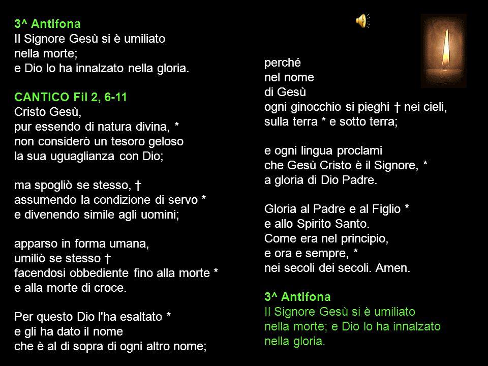 2^ Antifona Alzerò il calice della salvezza, invocherò il nome del Signore.