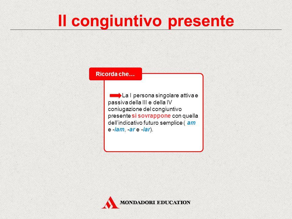 Il congiuntivo presente Ecco la flessione del congiuntivo presente dei verbi dico (III con.), audio (IV con.): Tabelle di flessione Dico, -is, dixi, -