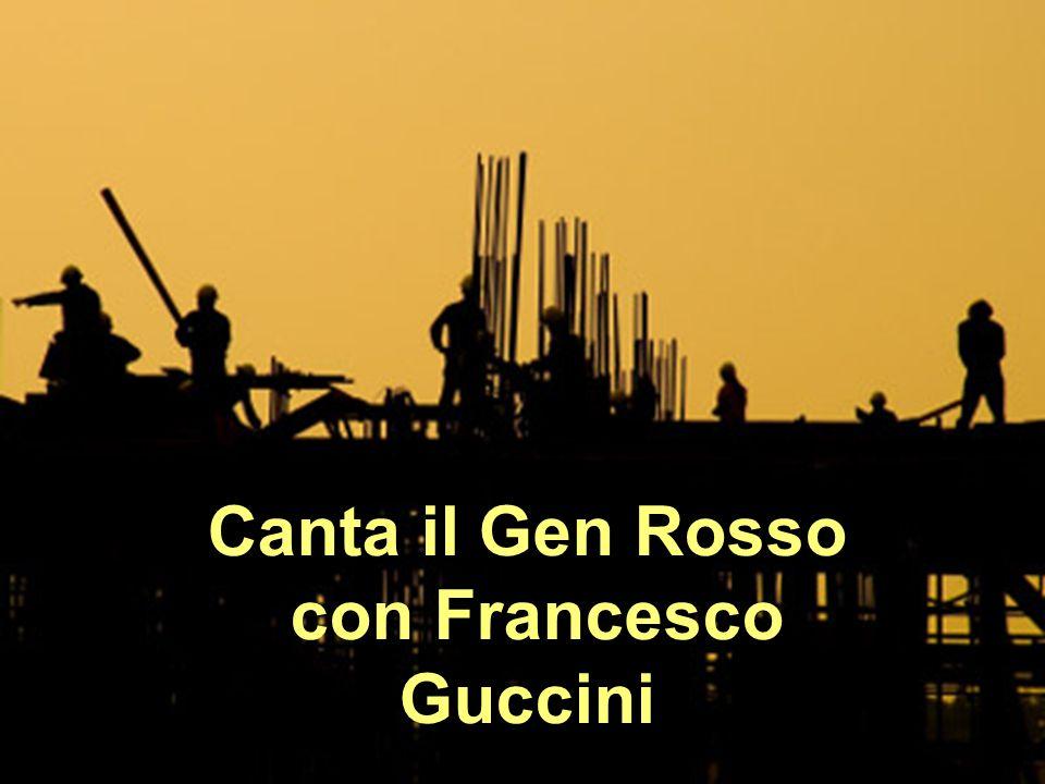 Canta il Gen Rosso con Francesco Guccini
