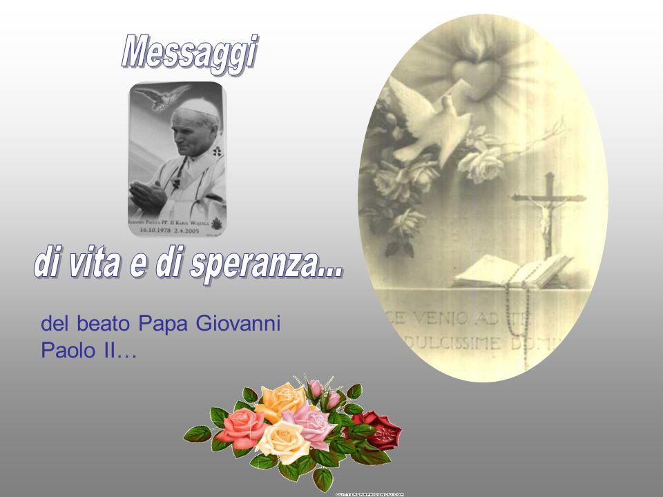 del beato Papa Giovanni Paolo II…
