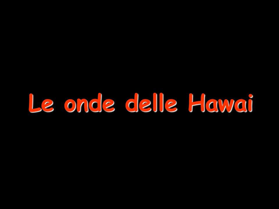 Le onde delle Hawai