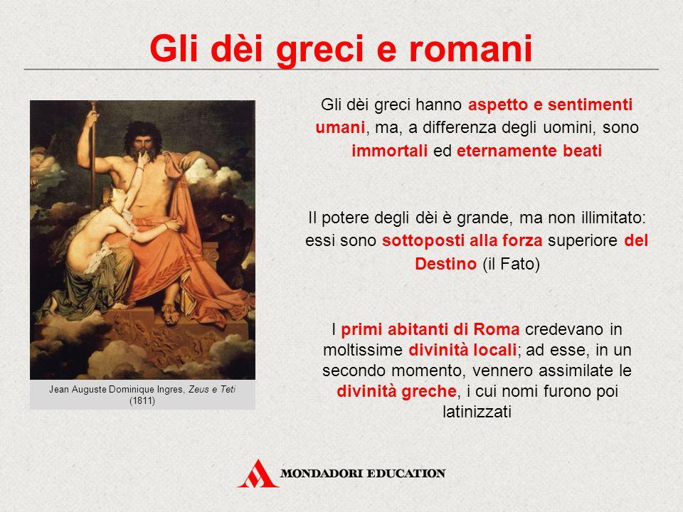 Gli dèi greci e romani Gli dèi greci hanno aspetto e sentimenti umani, ma, a differenza degli uomini, sono immortali ed eternamente beati Il potere de