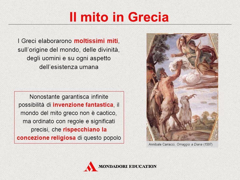 Il mito in Grecia I Greci elaborarono moltissimi miti, sull'origine del mondo, delle divinità, degli uomini e su ogni aspetto dell'esistenza umana Non