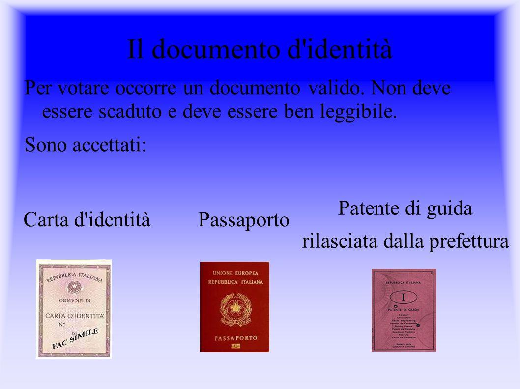 Il documento d identità Per votare occorre un documento valido.