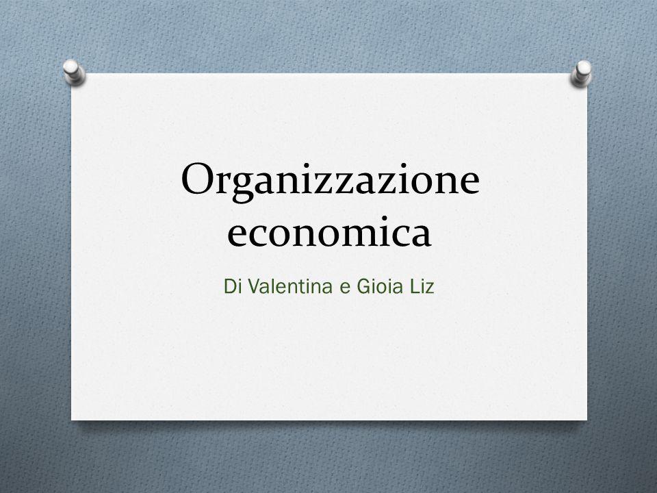 Organizzazione economica Di Valentina e Gioia Liz