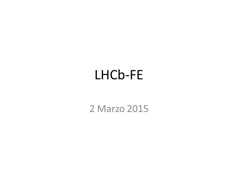 LHCb-FE 2 Marzo 2015