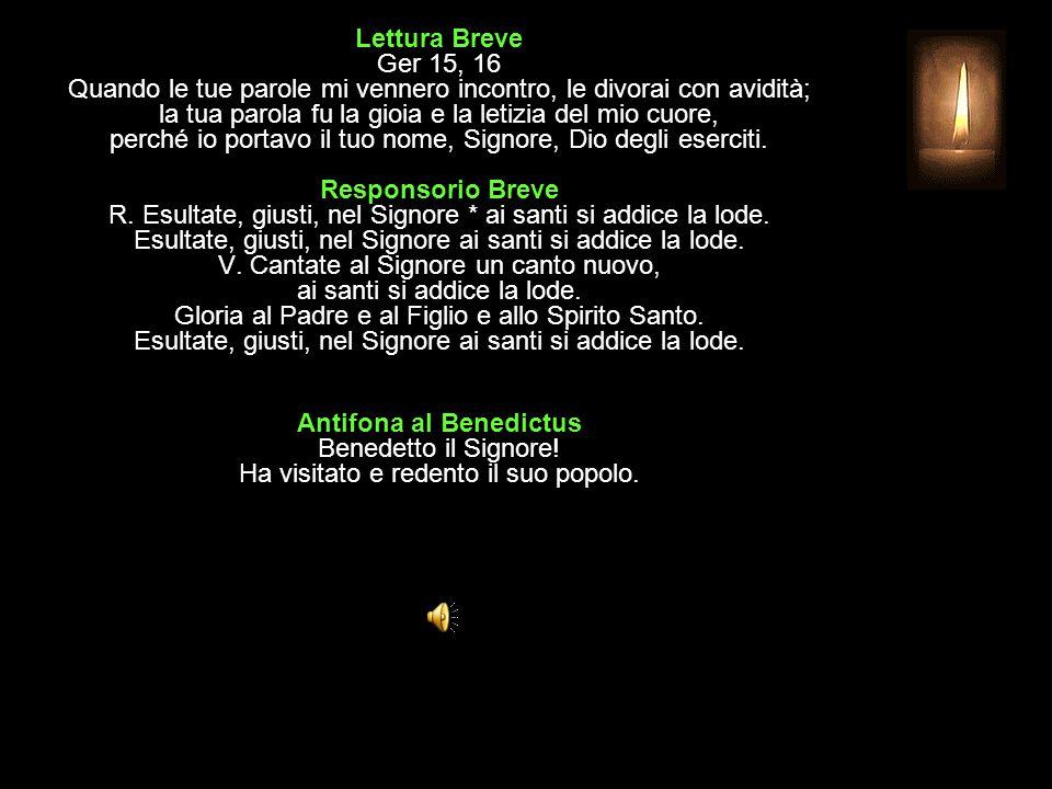3^ Antifona Benedetto sei tu, Signore, nell alto dei cieli.