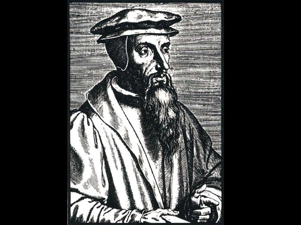 Jean Cauvin (1509-1564) Francese, aderisce alla Riforma ed è costretto all'esilio.