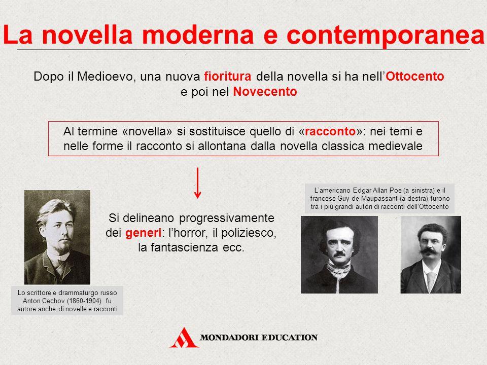 La novella moderna e contemporanea Dopo il Medioevo, una nuova fioritura della novella si ha nell'Ottocento e poi nel Novecento Al termine «novella» s