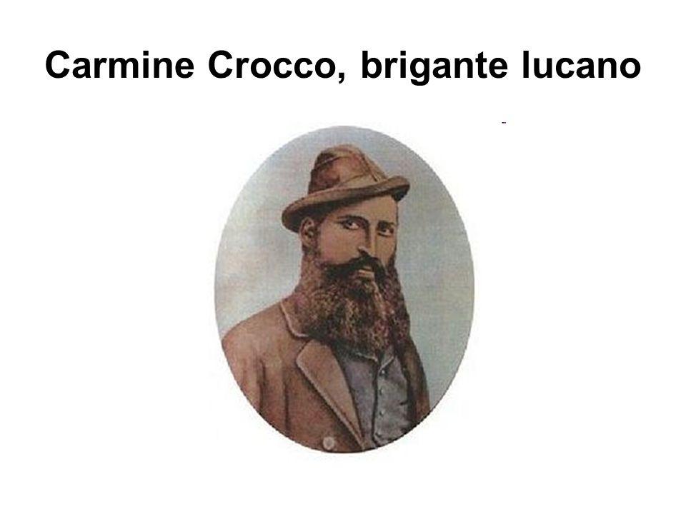 Carmine Crocco, brigante lucano