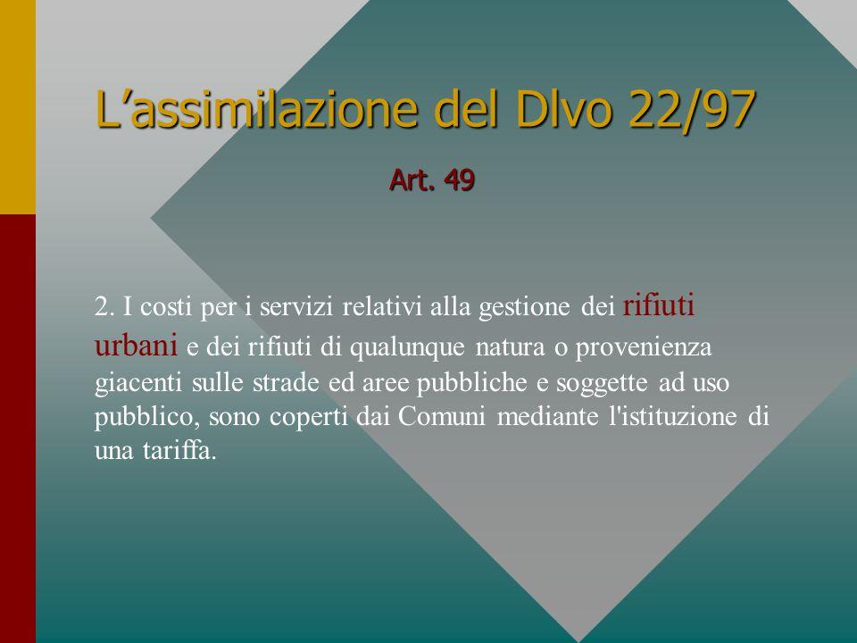 L'assimilazione del Dlvo 22/97 Art. 49 2.