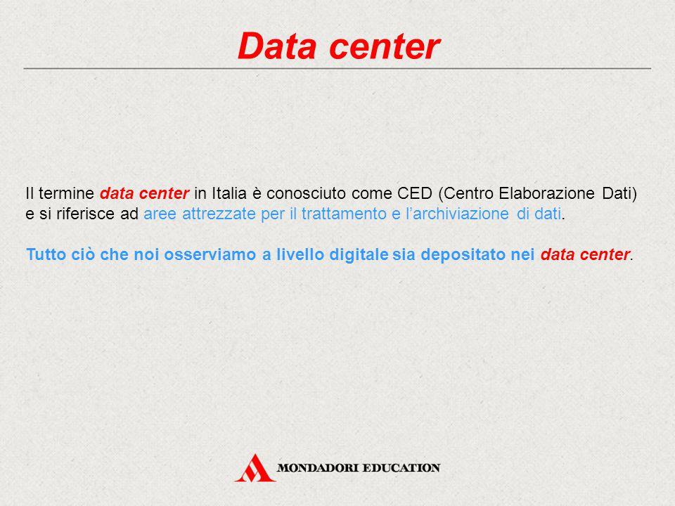 Data center Il termine data center in Italia è conosciuto come CED (Centro Elaborazione Dati) e si riferisce ad aree attrezzate per il trattamento e l'archiviazione di dati.