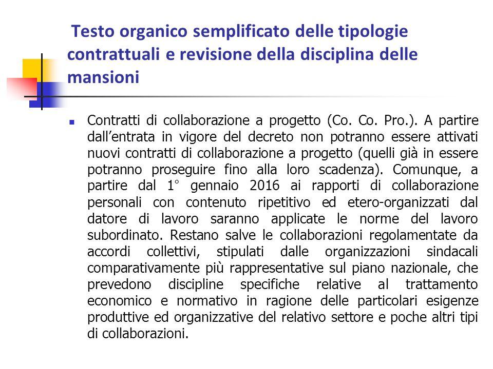 Testo organico semplificato delle tipologie contrattuali e revisione della disciplina delle mansioni Contratti di collaborazione a progetto (Co. Co. P