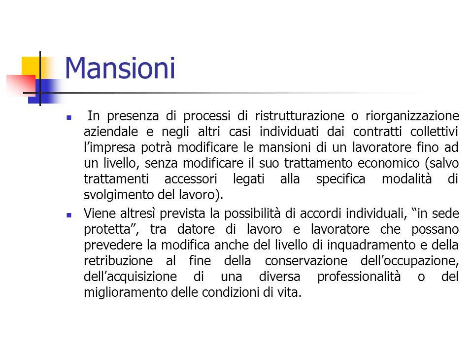 Mansioni In presenza di processi di ristrutturazione o riorganizzazione aziendale e negli altri casi individuati dai contratti collettivi l'impresa po
