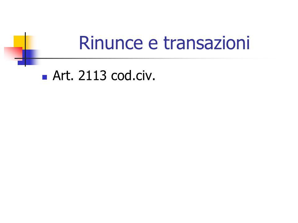 Rinunce e transazioni Art. 2113 cod.civ.